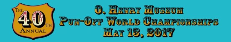 40th annual O Henry Punoff in Austin Texas is May 13, 2017