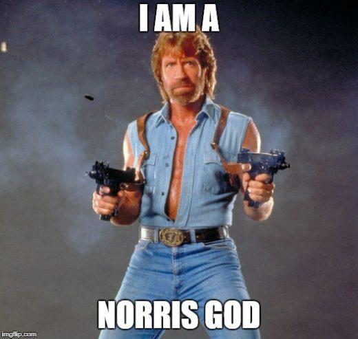 I am a Norris god