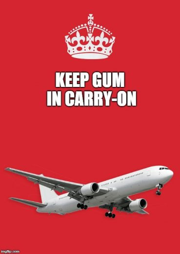 Keep Gum in Carry-On